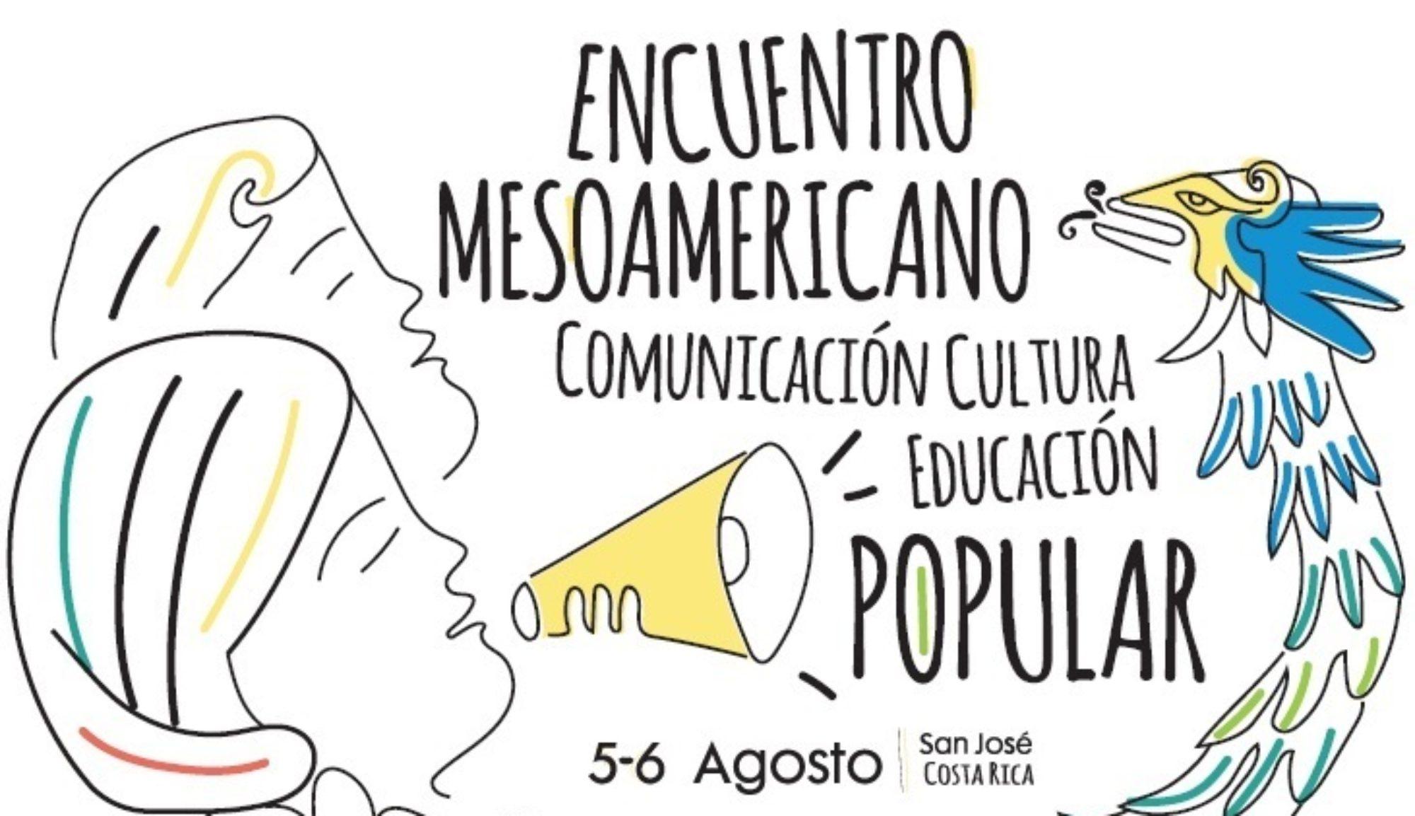 Encuentro Mesoamericano Comunicación, Cultural y Educación Popular